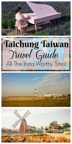 Taichung Taiwan Travel Guide