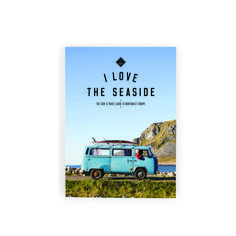 I Love The Seaside Northwest Europe Guide, i love the seaside guide, i love the seaside, i love the seaside europese kust, i love the seaside surf boek Surf Trip, Camping Car, Lofoten, Book Cover Design, Love People, North West, English Language, Hanging Out, West Coast