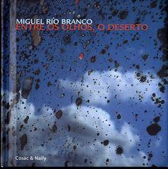 Cosac & Naify, 2001; Miguel Rio Branco