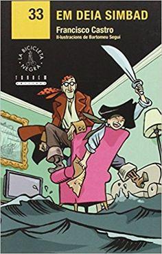 Em deia Simbad / Francisco Castro ; il·lustracions de Bartomeu Seguí ; [traducció Rosa Serrano Llàcer] Edición 2ª ed. (1ª en aquesta col·lecció)