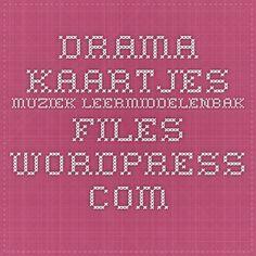 drama-kaartjes muziek leermiddelenbak.files.wordpress.com