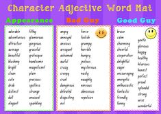 Character Adjective Word Mat --- This is a resource that I love!! Students can use it to refer to when writing about their characters. It provides students with a list of adjectives to describe a character in general, bad guys and good guys!  Students not just have to describe their characteristics it can also help them to describe their physical appearance!  Enjoy! #reachingteachers Check more at http://www.reachingteachers.com.au/teacherresources/product/character-adjective-word-mat/