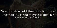 best friend, best girl friend, best guy friend, afraid, truth, friendship