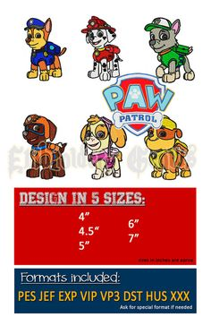 PAW PATROL Embroidery Set =======================================  You will receive: * 7 Designs -> 5 sizes:  + Chase + Marshall + Skye + Rocky + Rubble + Zuma + Paw Patrol Logo  * Thread Charts for each size * Formats Included: PES DST JEF HUS EXP VIP VP3 INF XXX Ask for your format if its not included  This is an embroidery pattern, not physical products are delivered, only files, which you can download instantly after payment. Due to the nature of the product, no refunds are accepted…