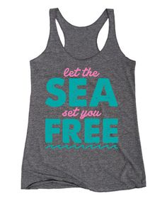 Love this Athletic Heather 'Let the sea set you Free' Racerback Tank by Board Life on #zulily! #zulilyfinds