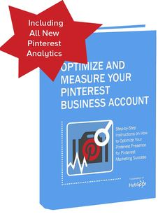 How to Optimize and Measure Your Business Account for Marketing Success Inbound Marketing, Online Marketing, Social Media Marketing, Business Marketing, Promotion Marketing, Pinterest For Business, Pinterest Marketing, Online Business, Business Education