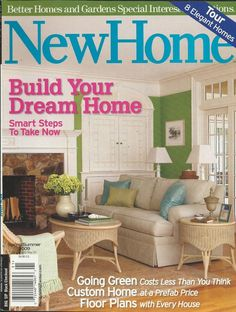 New Home Magazine Going Green Custom House Floor Plans Build Your Dream Tours