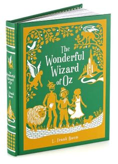 The Wonderful Wizard of Oz by L. Frank Baum (Barnes & Noble Leatherbound Classics). I'd also like any other books in the series.
