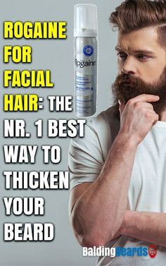 Is Minoxidil (Rogaine) effective in growing beards? A permanent solution for hair growth with no side effects? Learn about Minoxidil beards. Short Hair With Beard, Bald With Beard, Hair And Beard Styles, Grow A Thicker Beard, Thick Beard, Thicker Hair, Beard Growth, Beard Care, Hair Growth
