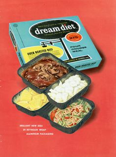 Long before there was Lean Cuisine, slimmers could turn to Dream Diet frozen meals. #1960s #vintage #food #ad