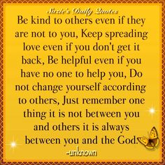 Be kind to others...