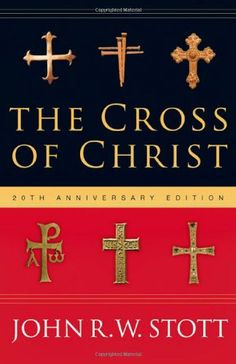 The Cross of Christ by John Stott http://www.amazon.com/dp/083083320X/ref=cm_sw_r_pi_dp_KBsmwb0MNY6YS
