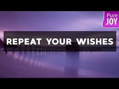 Abraham Hicks Repeat Your Wishes And It Will Become Reality! - YouTube