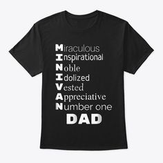 Discover Mens Funny Father's Day Minivan Dad T Sh T-Shirt, a custom product made just for you by Teespring. With world-class production and customer support, your satisfaction is guaranteed. Dad Birthday Quotes, Funny Fathers Day, Minivan, Customer Support, Father And Son, Dads, Just For You, Mens Tops, T Shirt