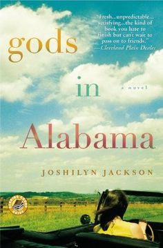Gods in Alabama -- Joshilyn Jackson