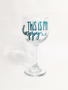 """What a fun gift to give to yourself or others! This 12 ounce red wine glass reads, """"this is my happy"""" and is perfect for the wine lover in your life! We all know we're happier with a glass of wine in our hands, this is great way to let those around you know how you really feel! This wine glass would be the perfect gift for best friends, bridesmaids or yourself.   https://www.etsy.com/listing/260242375/fun-wine-glass-hostess-gift-wine-glass"""