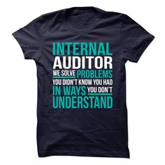 New Design for INTERNAL AUDITOR T-Shirts, Hoodies. VIEW DETAIL ==► Funny Tee Shirts