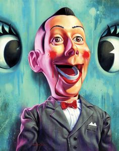 Jason Edmiston - What A Doll - Gallery 1988 - Pee Wee Herman Exhibition. Something about this creeps me out. Pee Wee Herman, Jason Edmiston, Pee Wee's Playhouse, My Favorite Part, Creepy, Scary, Pop Art, Illustration Art, The Incredibles