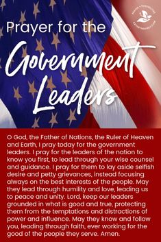 Prayer for the Government Leaders - Trend True Quotes 2019 Prayer For The Nation, Prayer For Our Country, Prayer For Peace, Power Of Prayer, God Prayer, Prayer Of Hope, Prayer Scriptures, Bible Prayers, Prayer Quotes