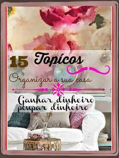 Blogueira on Line: #Organize# a #sua# #casa# e #ganhe# #Dinheiro# #15...