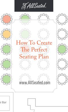 Use this expert planner tips to easily create the perfect seating plan for your wedding or event! AllSeated