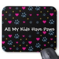 All My Kids-Children Have Paws Mousepad