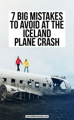 Big Mistakes To Avoid When Visiting The Iceland Plane Crash Find out what to avoid in Iceland with the Iceland Plan Crash site.Find out what to avoid in Iceland with the Iceland Plan Crash site. Guide To Iceland, Iceland Travel Tips, Iceland Road Trip, Europe Travel Tips, Travel Destinations, Travel List, European Travel, Best Places In Europe, Places To Visit