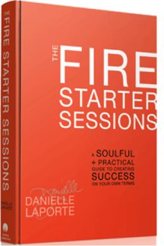 The Fire Starter Sessions: Forbes called it self-help meets marketing ninja