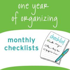 Is one of your goals this year to get more organized? If so, this post is for you. Below are monthly organizing checklists—one for each month of the year.