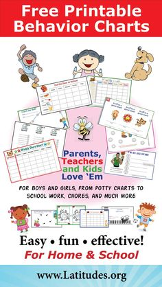 Free Printable Behavior Charts for parents and teachers. For boys and girls, from potty charts to school work, chore charts, reward charts, sticker charts, and much more! They are easy, fun, and effective! Kids of all ages love em! For home and school.