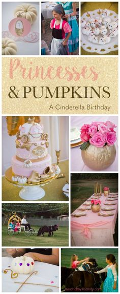 Princesses and Pumpkins- A Cinderella birthday party perfect for an autumn birthday. #pinkandgold #cinderella