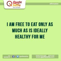 Eat moderately with this simple #affirmation. #weightloss
