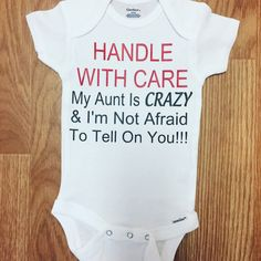 MY FAMILY/'S CRAZY Custom Mommy Dad Handle With Care Authentic Gerber Onesie
