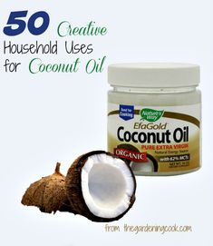 50 creative uses for Coconut oil - http://thegardeningcook.com/50-uses-coconut-oil/