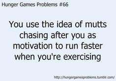 Bahaha Hunger Games Problems :)