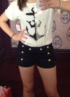 The shorts+ anchor shirt. Loveeeee