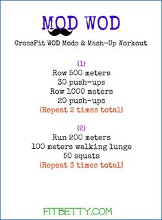 MOD WOD CrossFit Mash-Up Workout #fitness Sounds painful...working my way to this though!