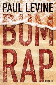 Bum Rap - Kindle edition by Paul Levine. Mystery, Thriller & Suspense Kindle eBooks @ Amazon.com.