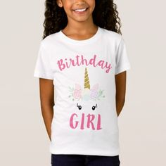 Shop Birthday Unicorn Girls Party T-Shirt created by WorksaHeart. Personalize it with photos & text or purchase as is!