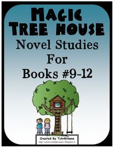 #9-12 Magic Tree House Book  Novel Study Units $