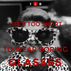 Life is too short to wear boring glasses #spectify #inspirationalquote #eyewear