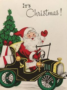 A personal favorite from my Etsy shop https://www.etsy.com/listing/463747962/vintage-christmas-card-santa-in-car-nos