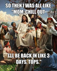 The Easter story. -D