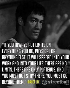 Bruce Lee quote.  We all have dreams... but those dreams will never get accomplished if we don't get out there and fight for what we want.  Good things don't always come to those who wait... good things come to those who work hard to get there.