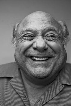 Danny Devito: a hollywood man w/ the down-the-street-kind-of-guy personality. Handsome smile.