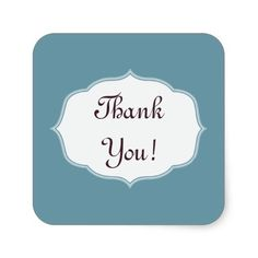 """Scuba Blue """"Thank You"""" Sticker. Text is fully customizable, so add your own message if you choose. http://www.zazzle.com/alittlesticky?rf=238200194340614103"""