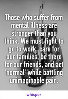 Truth. It's hard to talk about mental illness but it's a dialogue that needs to happen.