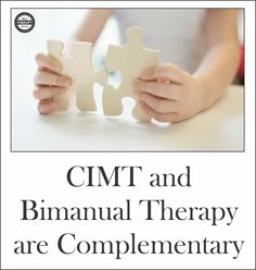 CIMT and Bimanual Therapy are Complementary - Your Therapy Source