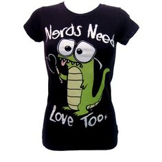 Goodie Two Sleeves Nerds Need Love T-Shirt | Gothic Clothing | Emo... ($7.65) ❤ liked on Polyvore