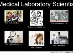 Medical Laboratory Scientist... AMEN